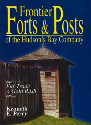 Frontier Forts and Posts by Kenneth Perry image