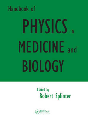 Handbook of Physics in Medicine and Biology