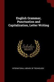 English Grammar, Punctuation and Capitalization, Letter Writing image