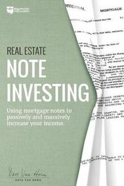 Real Estate Note Investing by Dave Van