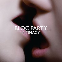 Intimacy by Bloc Party