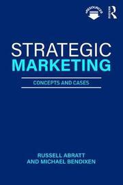 Strategic Marketing by Russell Abratt