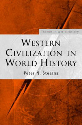 Western Civilization in World History by Peter N Stearns image
