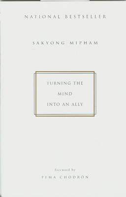 Turning the Mind into an Ally by Sakyong Mipham image