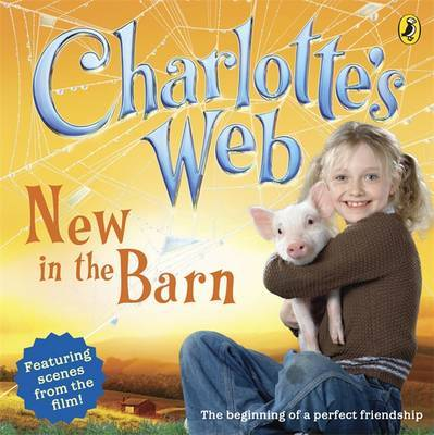 Charlotte's Web: New in the Barn by Cathy Hapka image
