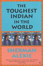 The Toughest Indian In The World by Sherman Alexie image