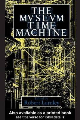 The Museum Time Machine by Robert Lumley image
