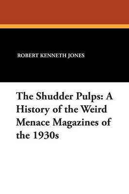 The Shudder Pulps by Robert Kenneth Jones image