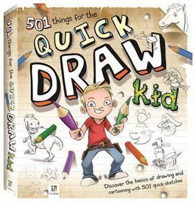 501 Things for the Quick Draw Kid by Kate Ashforth