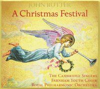 A Christmas Festival by John Rutter and the Cambridge Singers