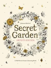 Secret Garden Artist's Edition: A Pull-Out and Frame Colouring Book by Johanna Basford image