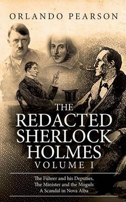 The Redacted Sherlock Holmes (Volume I) by Orlando Pearson image