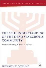Self-understanding of the Dead Sea Scrolls Community by Paul Swarup image