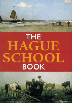 The Hague School Book by John Sillevis