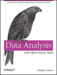 Data Analysis with Open Source Tools by Philipp K. Janert