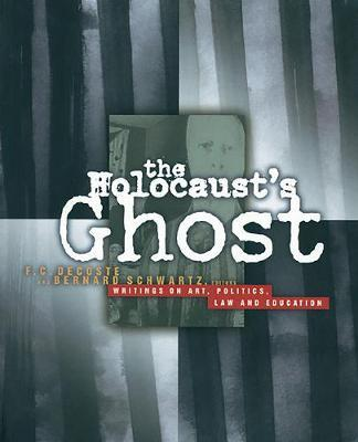 The Holocaust's Ghost by F.C. DeCoste image