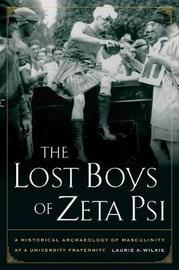 The Lost Boys of Zeta Psi by Laurie A. Wilkie image