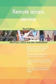 Remote Access Service Third Edition by Gerardus Blokdyk