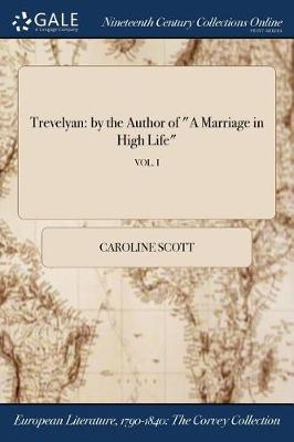 Trevelyan by Caroline Scott