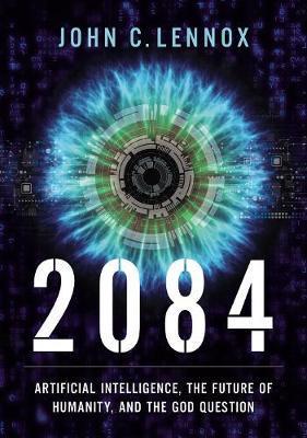 2084 by John C Lennox