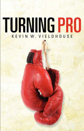 Turning Pro by Kevin, W Vieldhouse image
