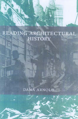 Reading Architectural History by Dana Arnold image