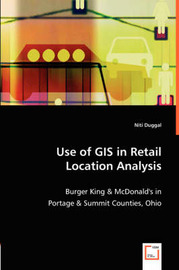 Use of GIS in Retail Location Analysis by Niti Duggal