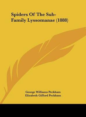 Spiders of the Sub-Family Lyssomanae (1888) by George Williams Peckham, Jr. image