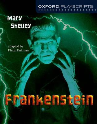 Oxford Playscripts: Frankenstein by Mary Shelley image