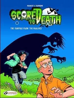 Scared to Death: v. 1 by Virginie Vanholme