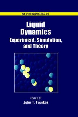 Liquid Dynamics