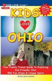 Kids Love Ohio, 7th Edition by Michele Darrall Zavatsky