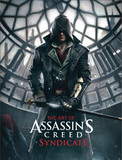 The Art of Assassin's Creed Syndicate by Paul Davies