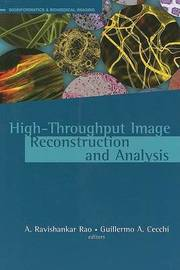 High-Throughput Image Reconstruction and Analysis by A. Ravishankar Rao image
