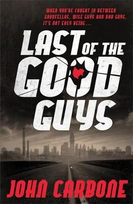 Last of the Good Guys by John Carbone image