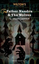 Father Nandru and the Wolves by Julian Garner