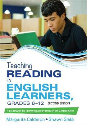 Teaching Reading to English Learners, Grades 6 - 12 by Margarita Espino Calderon