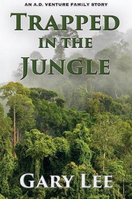 Trapped In The Jungle by Gary Lee