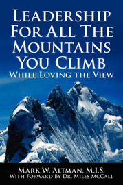 Leadership for All the Mountains You Climb by Mark W. Altman image