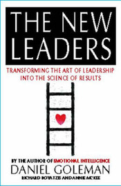 The New Leaders: Transforming the Art of Leadership into the Science of Results by Daniel Goleman image
