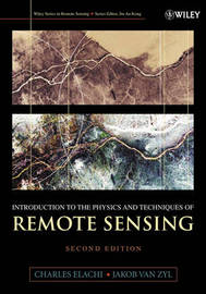 Introduction To The Physics and Techniques of Remote Sensing by Charles Elachi image