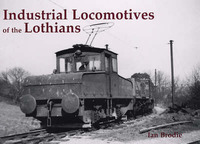 Industrial Locomotives of the Lothians by Ian Brodie image
