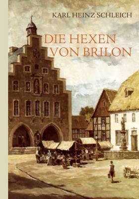 Die Hexen Von Brilon by Karl Heinz Schleich image