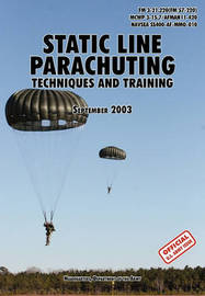 Static Line Parachuting by U.S. Department of the Army