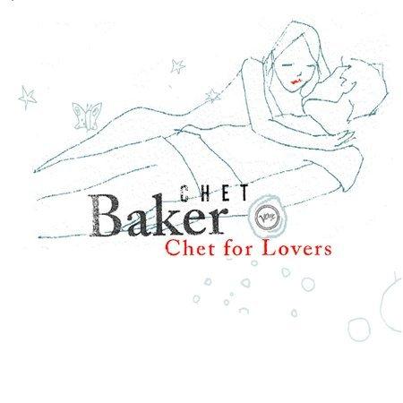 Chet For Lovers by Chet Baker