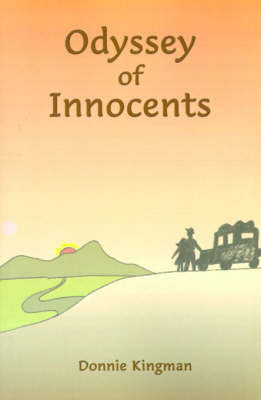 Odyssey of Innocents by Donnie Kingman