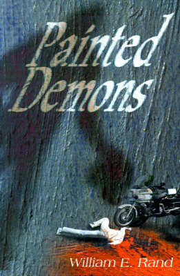 Painted Demons by William E. Rand