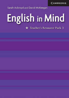 English in Mind 3 Teacher's Resource Pack by Sarah Ackroyd