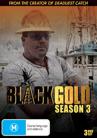 Black Gold - Season 3 on DVD