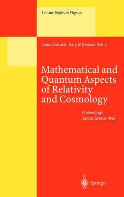 Mathematical and Quantum Aspects of Relativity and Cosmology image
